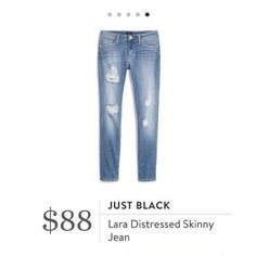 Stitch Fix: Just Black Lara Distressed Skinny Jean - I love my Just Black skinnies and would love a distressed pair in a lighter wash.