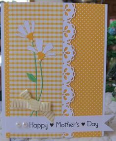sunny yellow and bright white . fun mix of gingham and polka dots in same color range . die cut daisies embedded in the gingham . luv the taylored expressions lace chain border die . Birthday Cards, Happy Birthday, Fathers Day Cards, Paper Cards, Cute Cards, Cards Diy, Flower Cards, Baby Cards, Creative Cards