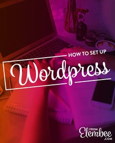 Learn how to set up your website in 6 steps when working with self-hosted Wordpress. via @elembee