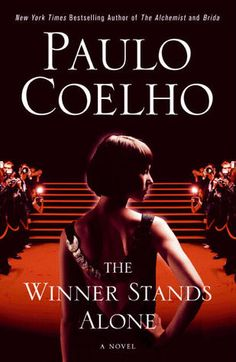 Internationally bestselling author Paulo Coelho's latest novel, The Winner Stands Alone, is like his bestselling The Alchemist, but with a murderer on the loose.   I am 50/50 on liking this book.  It was interesting to read about the Cannes Film Festival but I could have done without the crazed Russian Igor randomly killing people. The book would have held up without that aspect, I thought it was unnecessary.