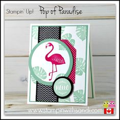 Stampin Up Pop of Paradise Pink Flamingo card by Sandi @ www.stampinwithsandi.com