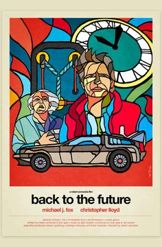 Back To The Future (1985) | 8 Modern Redesigns Of Classic '80s Movie Posters
