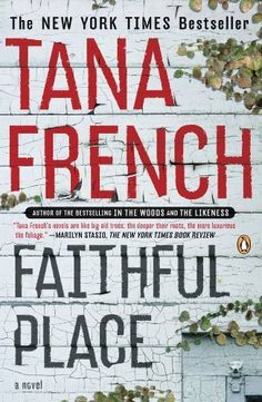 FAITHFUL PLACE by Tana French - http://www.amazon.com/gp/product/B003NX764O/ref=cm_sw_r_pi_alp_gcK0qb06X942A