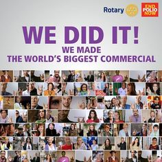 The world's largest commercial to help end polio :-) End Polio Now, Pink Save The Dates, Service Club, Rotary Club, World's Biggest, Charity, Photo Wall, Commercial, Public