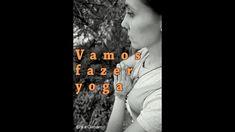 Vamos Fazer Yoga - aula 1