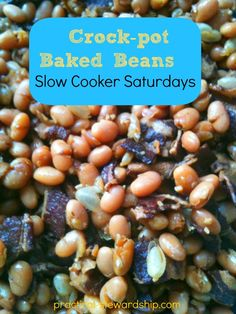 Crock-pot Baked Beans @ practical-stewardship.com. On a quest to find the closest to Bush's Baked Beans...