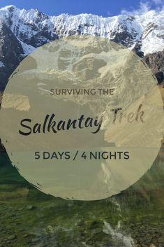 Hiking the Salkantay Trek to Machu Picchu (5 Days/4 Nights)