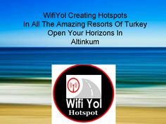 Get free wifi internet access here http://www.holidayinternet.tr.uk.com/altinkum