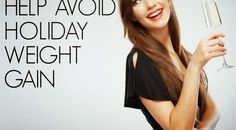 10 Best and Top Ways to Prevent Holiday Weekend Weight Gain