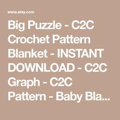 Big Puzzle - C2C Crochet Pattern Blanket - INSTANT DOWNLOAD - C2C Graph - C2C Pattern - Baby Blanket - Corner to Corner - C2C Afghan - PDF