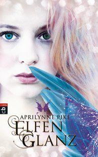Aprilynne Pike - Elfenglanz