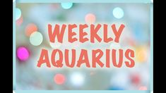 AQUARIUS 8 - 14 OCTOBER WEEKLY TAROT READING! ⎮Have some fun! Tarot Reading, Have Some Fun, Pisces, Aquarius, Taurus, How To Remove, Positivity, Neon Signs, October