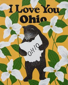 Our I Love You Ohio Print celebrates the Buckeye State with its official flower, the trillium. Designed by Annie Galvin at 3 Fish Studios in San Francisco, California, and printed on-site in the Outer Sunset with UltraChrome inks on 300 gsm Ho Look At You, I Love You, Original Paintings, Original Art, The Buckeye State, 3 Fish, Amish Country, Vintage Travel Posters, Affordable Art
