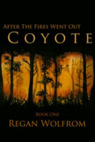 REVIEW: After The Fires Went Out: Coyote