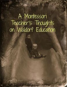 """Many new families that come to us are making a choice between Waldorf and Montessori. """"A Montessori Teacher's Thoughts on Waldorf Education"""" {Confessions of a Montesori Mom} Montessori Theory, Montessori Education, Waldorf Education, Montessori Activities, Early Education, Childhood Education, Kids Education, Montessori Baby, Montessori Kindergarten"""