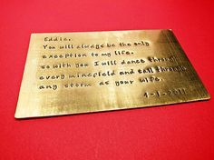 Stamped brass wedding vows to put in each others wallets // i've been wanting to do something with our vows...