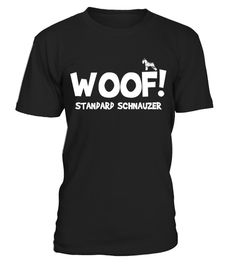 # Standard Schnauzer - Funny T-Shirt .  HOW TO ORDER:1. Select the style and color you want:2. Click Reserve it now3. Select size and quantity4. Enter shipping and billing information5. Done! Simple as that!TIPS: Buy 2 or more to save shipping cost!This is printable if you purchase only one piece. so dont worry, you will get yours.Guaranteed safe and secure checkout via:Paypal | VISA | MASTERCARDStandard Schnauzer - Funny T-Shirt