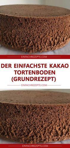 Der einfachste Kakao Tortenboden (Grundrezept) 😍 😍 😍 The simplest cocoa cake base (basic recipe) 😍 😍 😍 Easy Cheesecake Recipes, Easy Smoothie Recipes, Easy Smoothies, Snack Recipes, Dessert Recipes, Torte Au Chocolat, Dessert Oreo, Cocoa Cake, Coconut Smoothie