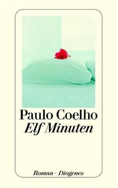 Elf Minuten von Paulo Coelho http://www.amazon.de/dp/3257234449/ref=cm_sw_r_pi_dp_q7N5tb0KYNT28