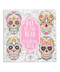 Look At This Zulilyfind Day Of The Dead Coloring Book By Thunder Bay Press