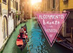 Alojamiento barato en Venecia, opciones para alojarse económicamente