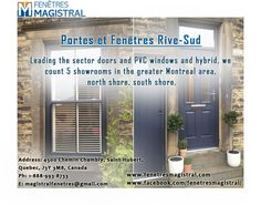 Choose the best Portes et Fenêtres Rive-Sud for making improving your home. Much the same as shading the inside of your home, and finishing your lawn, there are so many other intriguing administrations, accessible to make your home emerge in the group. One such alternative is consideration of Portes et Fenêtres Rive-Sud.