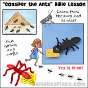 """Free """"Consider the Ants"""" Sunday School lesson from www.daniellesplace.com"""