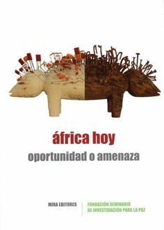 África hoy : oportunidad o amenaza Moose Art, Food, Socialism, Social Science, Opportunity, Essen, Meals, Yemek, Eten