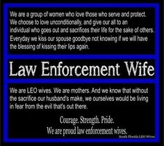 Courage. Strength. Pride. We are proud law enforcement wives. - South Florida LEO Wives