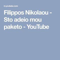 Filippos Nikolaou - Sto adeio mou paketo - YouTube Keto, Youtube, Youtubers, Youtube Movies