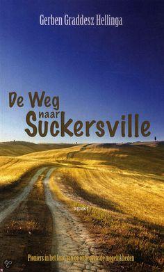 Gerben Graddesz Hellinga - De weg naar Suckersville - 2012 - +++++
