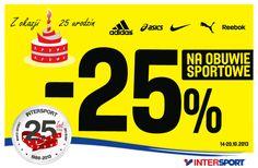 """25 urodziny INTERSPORT! Z okazji 25 urodzin INTERSPORT przygotowaliśmy dla naszych klientów wyjątkowe tygodnie promocji. W tym tygodniu zapraszamy do skorzystania z promocji """"-25% na buty sportowe""""!"""