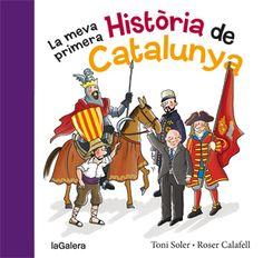 Per la classe. La Meva primera Història de Catalunya  Toni Soler