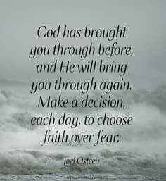 Bible Verse Of The Day: god has brought you through before and he will bring you through agian make a decision each day to choose faith over fear Quotes brought to you by InsiderGuideToCancun.com to save 70% on Resorts Prayer Quotes, Faith Quotes, Wisdom Quotes, Quotes To Live By, Fear Quotes Bible, Choose Quotes, Prayer Verses, Son Quotes, Baby Quotes