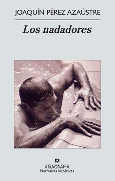 Los nadadores, Joaquín Pérez Azaústre