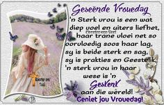Afrikaanse Quotes, Goeie More, Good Morning Wishes, Spiritual Inspiration, Cute Quotes, Morning Quotes, Ladies Day, Words, Victorian Kitchen