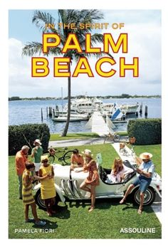 In The Spirit of Palm Beach by Pamela Fiori,http://www.amazon.com/dp/1614280606/ref=cm_sw_r_pi_dp_Pk7Lsb1T36NAA8Z2