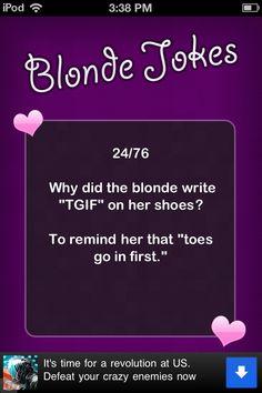 Ha ha download the app blind jokes so so funny!!!!
