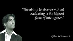 A selection of the best Jiddu Krishnamurti Philosophy Quotes. Discover these thought provoking famous and rare quotes of the great Indian philosopher J Krishnamurti Quotes, Jiddu Krishnamurti, Kahlil Gibran, Quotable Quotes, Funny Quotes, Life Quotes, Carl Jung, Uplifting Quotes, Inspirational Quotes