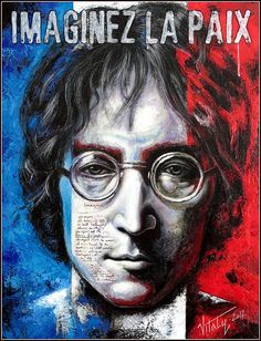 "This is the fourth painting on canvas from the series of paintings dedicated to John Lennon - ""John Lennon - a man of Peace and the World"".In this painting he is against the background of the French flag - Artwork by Vitaliy Shcherbak."