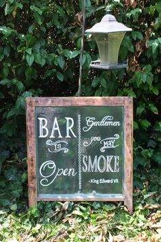 "Raw wood salvage window cigar bar sign for wedding rehearsal dinner. ""Bar is Open. Gentlemen, you may smoke."""