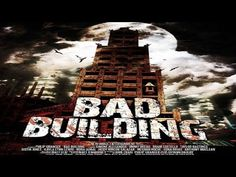 bad building movie review  (Horror)