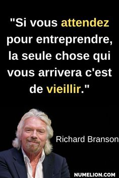 Discover recipes, home ideas, style inspiration and other ideas to try. Richard Branson, Positive Mind, Positive Attitude, Confucius Citation, Passion Quotes, Gentleman Rules, Knowledge Quotes, Entrepreneur Quotes, Happy Thoughts