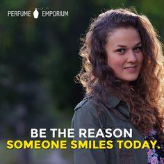 Be the reason someone smiles today. #InspirationalQuotes #SuccessQuotes #MotivationalQuotes