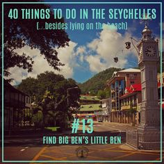 "40 things to do in the #Seychelles (No.13) - See Big Ben ...yes really! This clock tower in the middle of Victoria, the capital of #Mahe, Seychelles is known as ""Little Ben"" as it is modeled on #BigBen in #London."
