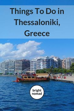 Things To Do in Thessaloniki, Greece in One Day - Bright Nomad European Destination, European Travel, Europe Travel Guide, Travel Destinations, Travelling Europe, Traveling, European City Breaks, Thessaloniki, Greece Travel