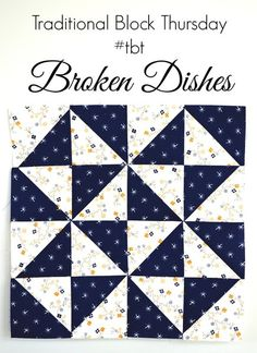 Penny Rose Fabrics Blog: Traditional Block Thursday: Broken Dishes