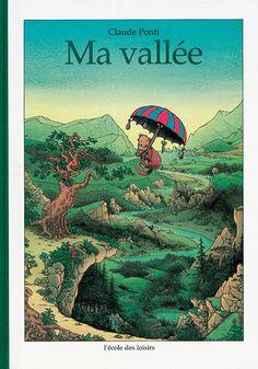 Ma vallée - Claude Ponti