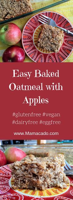 Easy Baked Oatmeal With Apples Baked Apple Oatmeal, Baked Apples, Gluten Free Breakfasts, Gluten Free Recipes, Vegan Baking, Food Allergies, Baked Goods, A Food, Dairy Free