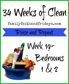 Family, Faith, and Fridays: 34 Weeks of Clean: Rinse and Repeat: Week 19- Bedr...